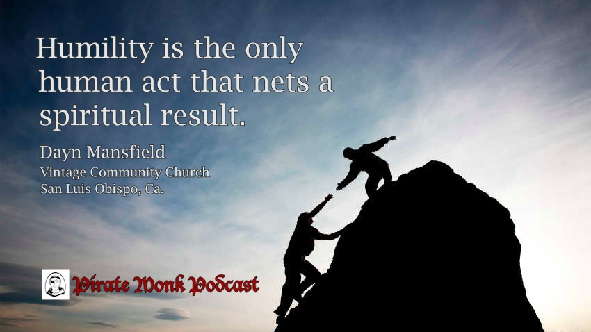 Humility quote Dayn Mansfield
